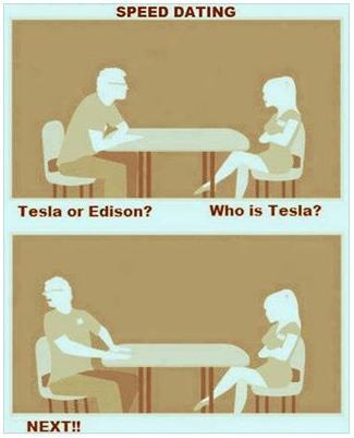 speed dating tesla or edison funny photo