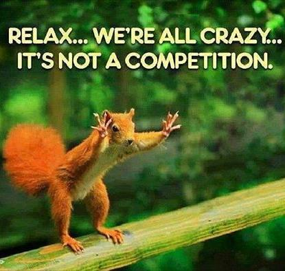 we're all crazy its not a competition funny photo