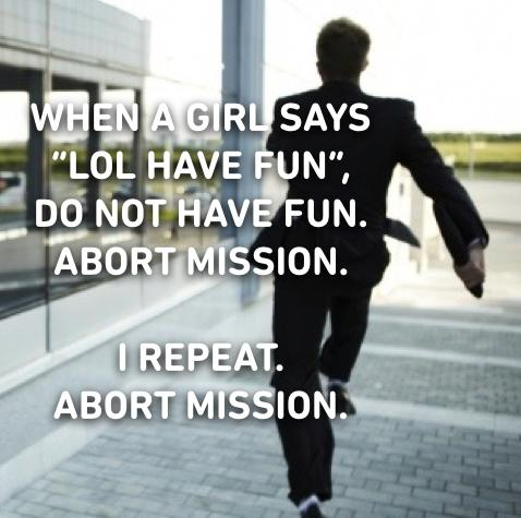 when a girl says hav e fun abort mission funny photo