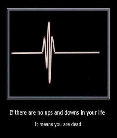 no ups and downs youre dead cool