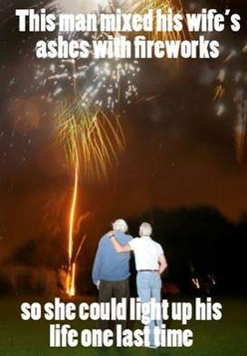 this manmixed wifes ashes with fireworks cool or truth photo